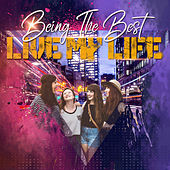 Live My Life by Various Artists