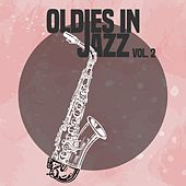 Oldies in Jazz, Vol. 2 von Various Artists