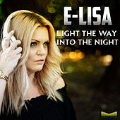 Light The Way (Into The Night) by Elisa