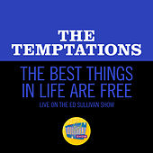The Best Things In Life Are Free (Live On The Ed Sullivan Show, February 2, 1969) di The Temptations