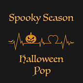 Spooky Season Halloween Pop von Various Artists