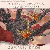 Cumplicidade de Michael Pipoquinha