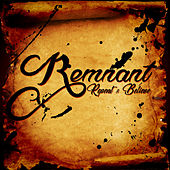 Repent and Believe by Remnant