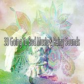 33 Going to Bed Music & Rainy Sounds de Rain Sounds and White Noise