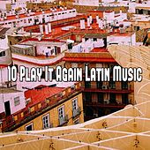 10 Play It Again Latin Music de Instrumental