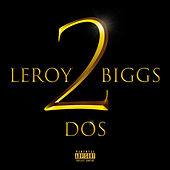 Album Dos by Leroy Biggs