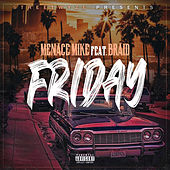 Friday de Menace Mike