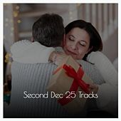 Second Dec 25 Tracks van Ray Conniff, Al Dexter, The Heartbeats, Lee Denson, Radio Mann, Sammy Marshall, The Ames Brothers, The Merrill Staton Choir, Steve Lawrence
