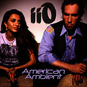 American Ambient (feat. Nadia Ali) by iio