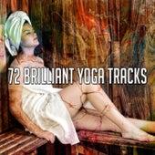 72 Brilliant Yoga Tracks von Yoga