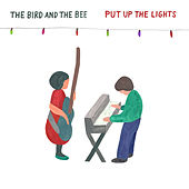 Put up the Lights by The Bird And The Bee