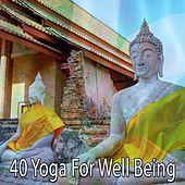 40 Yoga for Well Being von Massage Therapy Music