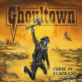 Curse of Eldorado de Ghoultown