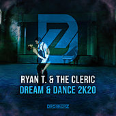 Dream & Dance 2k20 de Ryan T