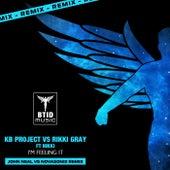 I'm Feeling It (John Neal vs Novasonix Remix) von KB Project