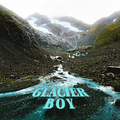 Glacier Boy by Blac Francis