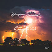 Relaxing Thunder and Rain Storms Vol.7 de Rain Sounds (2)