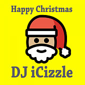Happy Christmas by DJ iCizzle