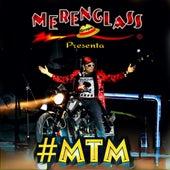 #MTM (En Vivo Desde el Metropólitan) by Merenglass Grupo