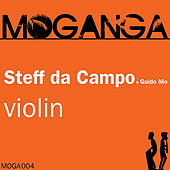 Violin (feat. Guido Mo) by Steff Da Campo