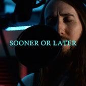 Sooner Or Later von Tai Bow