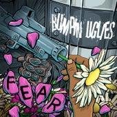 Fear by Bumpin' Uglies