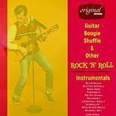 Guitar Boogie Shuffle & Other Rock 'n' Roll Instrumentals de Various Artists