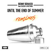 Until The End Of Summer (Remixes) de Benny Benassi