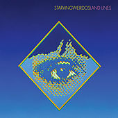 Land Lines by Starving Weirdos