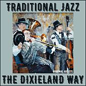 Traditional Jazz the Dixieland Way by Various Artists