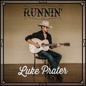 Runnin' by Luke Prater