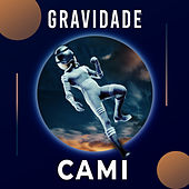 Gravidade de Cami