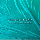 Different Skin von NU