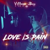 Love Is Pain von Villageboy AG