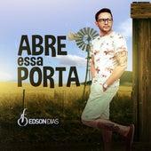 Abre Essa Porta de Edson Dias