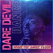 Dare Devil Dance by Various Artists