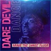 Dare Devil Dance von Various Artists
