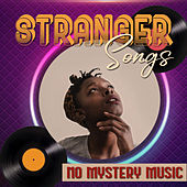 Stranger Songs by Various Artists