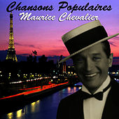 Chansons Populaires - Maurice Chevalier de Maurice Chevalier