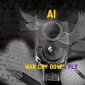 War Cry Doves Fly de Ai