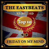 Friday On My Mind (UK Chart Top 40 - No. 6) by The Easybeats