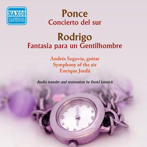 Ponce.: Concierto del sur - Rodrigo: Fantasia para un gentilhombre by Andres Segovia