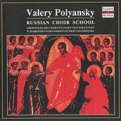 Russian Choir School: Valery Polyansky by Valery Polyansky