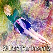 73 Lose Your Insomnia by White Noise For Baby Sleep