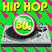 Hip Hop of the 80s von Fresh Beat MCs