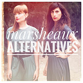 Marsheaux-Alternatives by Marsheaux