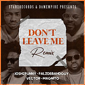 Don't leave me (Remix) by Josh2funny