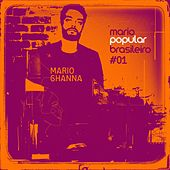 Mario Popular Brasileiro, Vol. 1 von Mario Ghanna