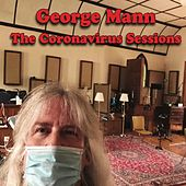 The Coronavirus Sessions by George Mann