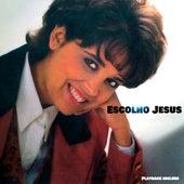 Escolho Jesus de Betty Souza